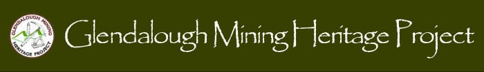 Glendalough Mining Heritage Project, Wicklow - Transcription Services by ActiveMe, Ireland